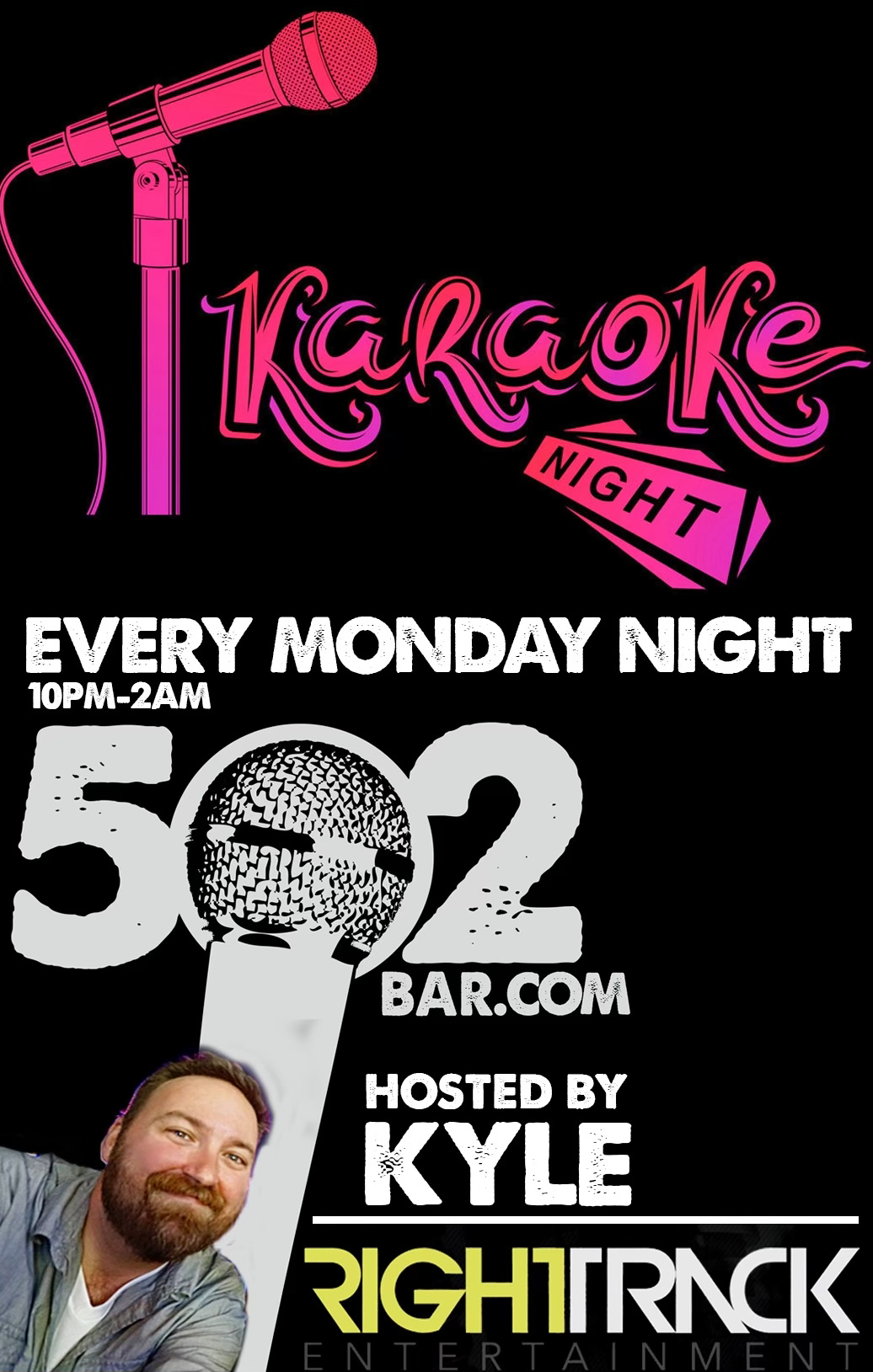 Monday Night Karaoke 502 Bar hosted by Right Track Entertainment